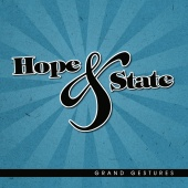 Hope & State - Grand Gestures EP