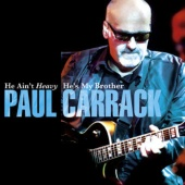 Paul Carrack - He Ain't Heavy He's My Brother