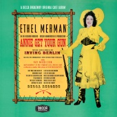 Ethel Merman - Annie Get Your Gun (Original Broadway Cast / Bonus Tracks)
