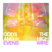 The High Wire - Odds & Evens