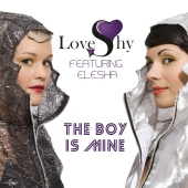 Loveshy - LOVESHY (Feat. Elesha) The Boy Is Mine