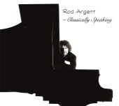 Rod Argent - Classically Speaking