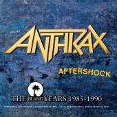 Anthrax - Aftershock - The Island Years 1985 - 1990