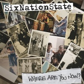 SixNationState - Where Are You Now?