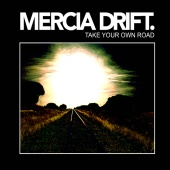 Mercia Drift - Take Your Own Road