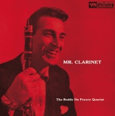 Buddy De Franco - Mr. Clarinet