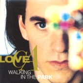 Love C.A. - Walking In The Park