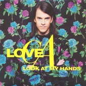 Love C.A. - Look At My Hands
