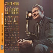 Zoot Sims - Zoot Sims And The Gershwin Brothers (Original Jazz Classics Remasters)