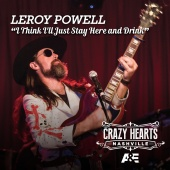 Leroy Powell - I Think I'll Just Stay Here And Drink
