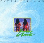 Putte Wickman - Bundas Do Brasil