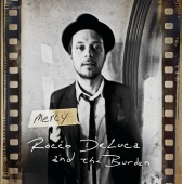 Rocco DeLuca And The Burden - Mercy