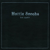 Hattie Snooks - Bon Appétit