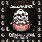 Discharge - Decontrol : The Singles