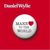 Daniel Wylie - Make Love To The World