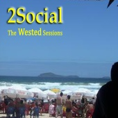 2Social - The Wested Sessions