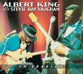 Albert King with Stevie Ray Vaughan - In Session (Remaster w/ eBooklet)