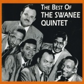 The Swanee Quintet - The Best Of The Swanee Quintet