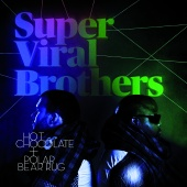 Super Viral Brothers - Hot Chocolate + Polar Bear Rug