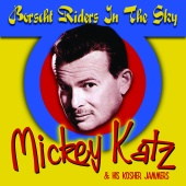 Mickey Katz - Borscht Riders In The Sky
