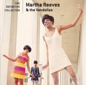 Martha Reeves & The Vandellas - The Definitive Collection