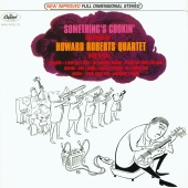 The Howard Roberts Quartet - Something's Cookin'