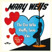 Mary Wells - The One Who Really Loves You