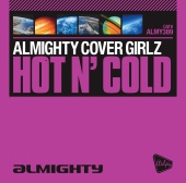 Almighty Cover Girlz - Hot N' Cold