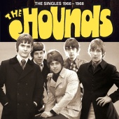 The Hounds - The Singles 1966-1968