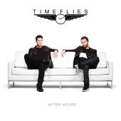 Timeflies - After Hours (Deluxe)