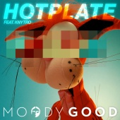 Moody Good - Hotplate