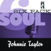 Johnnie Taylor - Soul Six Pack