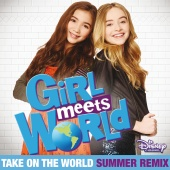 Rowan Blanchard - Take On the World (From ?Girl Meets World?/Summer Remix)