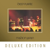 Deep Purple - Made In Japan (Deluxe / 2014 Remaster)