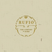 Rufio - The Comfort Of Home