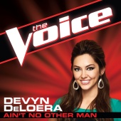 Devyn DeLoera - Ain't No Other Man [The Voice Performance]