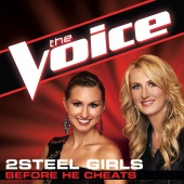 2Steel Girls - Before He Cheats (The Voice Performance)