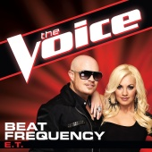 Beat Frequency - E.T. (The Voice Performance)