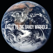 The Dandy Warhols - Earth To Dandy Warhols