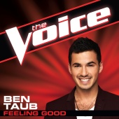 Ben Taub - Feeling Good [The Voice Performance]