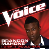 Brandon Mahone - I Wish It Would Rain (The Voice Performance)
