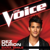 Dez Duron - Sara Smile [The Voice Performance]