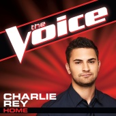 Charlie Rey - Home (The Voice Performance)