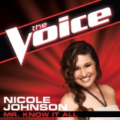 Nicole Johnson - Mr. Know It All (The Voice Performance)