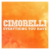 Cimorelli - Everything You Have