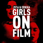 JS16 - Girls On Film