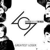 Little Great Things - Greatest Loser