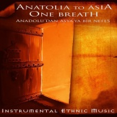 Emrah Fidan - Anatolia to Asia One Breath