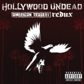 Hollywood Undead - American Tragedy Redux (Explicit Version)
