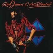 Rick James - Cold Blooded (Expanded Edition)